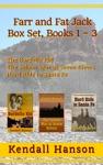 Farr And Fat Jack Box Set Books 1-3
