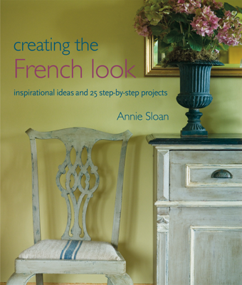 Creating the French Look - Annie Sloan book