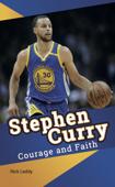Stephen Curry - Courage and Faith