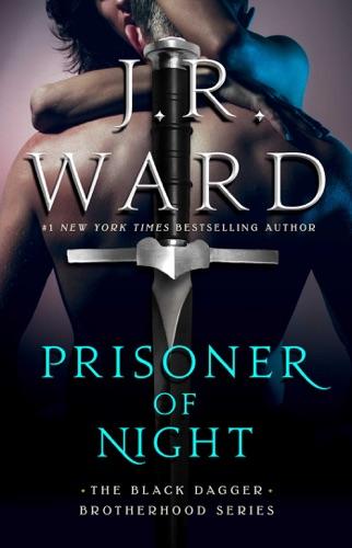 J.R. Ward - Prisoner of Night