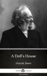A Dolls House By Henrik Ibsen - Delphi Classics Illustrated