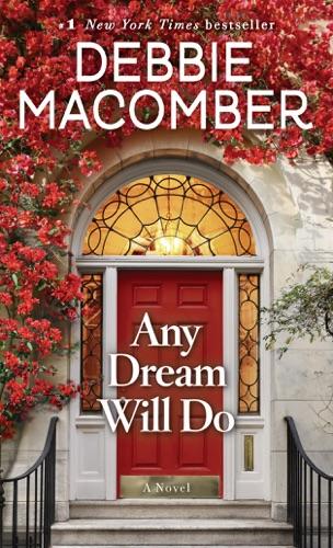 Any Dream Will Do - Debbie Macomber - Debbie Macomber