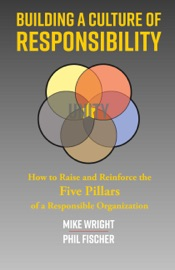 BUILDING A CULTURE OF RESPONSIBILITY