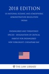 Endangered And Threatened Species - Designation Of Critical Habitat For Endangered New York Bight Chesapeake Bay US National Oceanic And Atmospheric Administration Regulation NOAA 2018 Edition