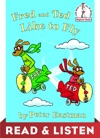 Fred And Ted Like To Fly Read  Listen Edition