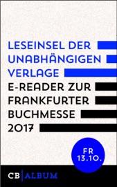 Leseinsel der unabhängigen Verlage - E-Reader für Freitag, 13. Oktober 2017