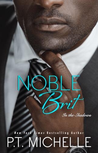 Noble Brit - P.T. Michelle - P.T. Michelle