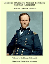 Memoirs Of General William Tecumseh Sherman (Complete)