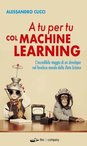 A tu per tu col machine learning Copertina del libro