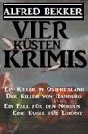 Vier Ksten-Krimis Ein Killer In Ostfriesland  Der Killer Von Hamburg  Ein Fall Fr Den Norden  Eine Kugel Fr Lorant