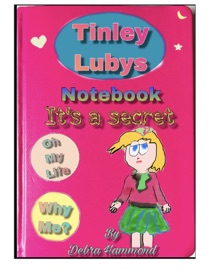TINLEY LUBYS NOTEBOOK ITS A SECRET
