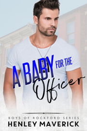 A Baby for the Officer - Henley Maverick book summary