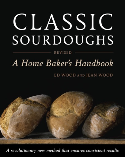 Classic Sourdoughs, Revised - Ed Wood & Jean Wood