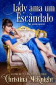 A Lady Ama um Escândalo Book Cover