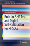 Built-in-Self-Test And Digital Self-Calibration For RF SoCs