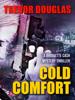 Trevor Douglas - Cold Comfort artwork