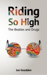 Riding So High The Beatles And Drugs
