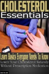 Cholesterol Essentials - Learn Basics Everyone Needs To Know