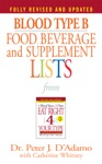 Blood Type B Food Beverage And Supplement Lists