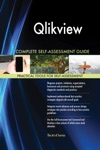 Qlikview Complete Self-Assessment Guide