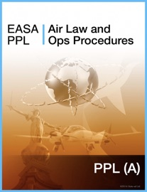 EASA PPL Air Law and Ops Procedures - Slate-Ed Ltd