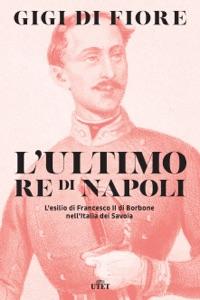 L'ultimo re di Napoli Book Cover
