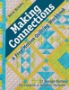 Making Connections—A Free-Motion Quilting Workbook