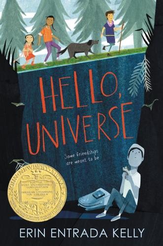 Erin Entrada Kelly - Hello, Universe