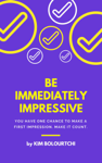 How to be Really Impressive