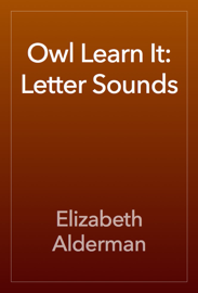 Owl Learn It: Letter Sounds book