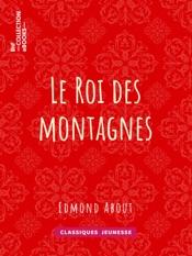 Download and Read Online Le Roi des montagnes