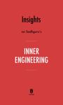 Insights on Sadhguru's Inner Engineering by Instaread