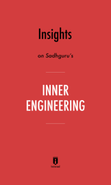 Insights on Sadhguru's Inner Engineering by Instaread
