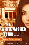The Whitewashed Tomb