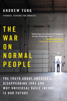 The War on Normal People - Andrew Yang book