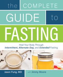 The Complete Guide to Fasting