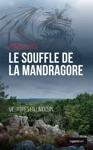 Le Souffle De La Mandragore