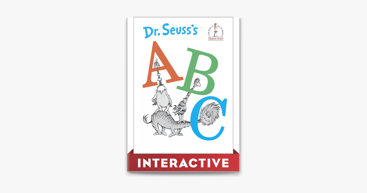Dr. Seuss's ABC: Interactive Edition - Dr. Seuss