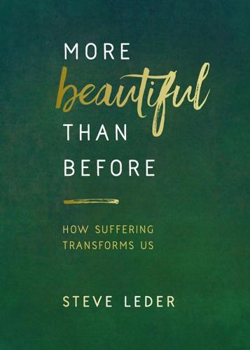 More Beautiful Than Before - Steve Leder - Steve Leder