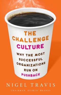 The Challenge Culture - Nigel Travis book