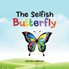The Selfish Butterfly