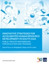 Innovative Strategies For Accelerated Human Resources Development In South Asia