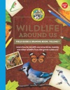 Ranger Ricks Wildlife Around Us Field Guide  Drawing Book Volume 1