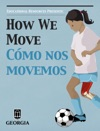 How We Move
