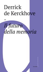 Il futuro della memoria Copertina del libro