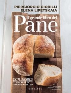 Il grande libro del pane da Piergiorgio Giorilli & Elena Lipetskaia Copertina del libro