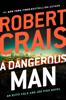 Robert Crais - A Dangerous Man  artwork