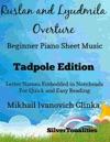 Ruslan And Lyudmila Overture Beginner Piano Sheet Music Tadpole Edition