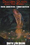 Dragon Queen And Her Brood Fantasy Science Fiction  Horror Flash Fiction 1
