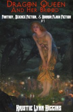 Dragon Queen And Her Brood: Fantasy, Science Fiction, & Horror Flash Fiction #1